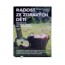 Radost ze zdravých dětí (MUDr. V. Strnadelová, J. Zerzán) + DVD