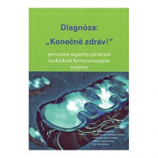 Diagnóza: Konečně zdráv! ( K. H. Blank, S. E. A. Wittich, J. A. Seidler, L. Knopf, A. Kohler)