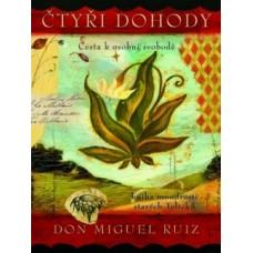 Čtyři dohody - kniha moudrosti starých Toltéků - ilustrované vyd. (Don Miguel Ruiz)